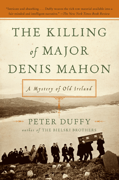 The story of Mahon's assassination and its connection to the cataclysm that would forever change Ireland and America.