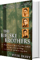 Peter Duffy Author Bielski Brothers